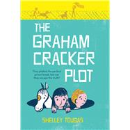 The Graham Cracker Plot by Tougas, Shelley, 9781250068101