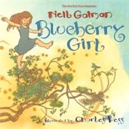 Blueberry Girl by Gaiman, Neil, 9780060838102