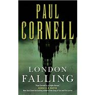 London Falling by Cornell, Paul, 9780765368102
