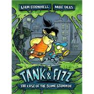 Tank & Fizz by O'Donnell, Liam; Deas, Mike, 9781459808102