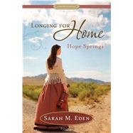 Hope Springs: A Proper Romance by Eden, Sarah M., 9781609078102