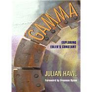 Gamma by Havil, Julian; Dyson, Freeman, 9780691178103