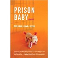 Prison Baby by JIANG-STEIN, DEBORAH, 9780807098103