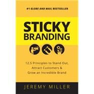 Sticky Branding by Miller, Jeremy, 9781459728103