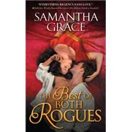 The Best of Both Rogues by Grace, Samantha, 9781492608103