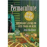 Permaculture for the Rest of Us by Blackmore, Jenni, 9780865718104