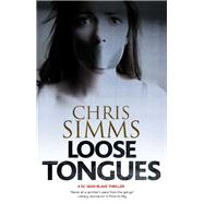 Loose Tongues by Simms, Chris, 9780727888105