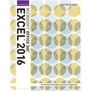 Illustrated Microsoft Office 365 & Excel 2016 Comprehensive by Reding, Elizabeth Eisner; Wermers, Lynn, 9781305878105