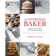 The Everyday Baker by Dodge, Abigail Johnson, 9781621138105