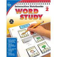 Interactive Notebooks Word Study, Grade 2 by Carson-Dellosa Publishing Company, Inc., 9781483838106