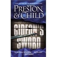 Gideon's Sword by Preston, Douglas; Child, Lincoln, 9781455588107