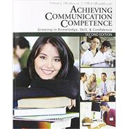 Achieving Communication Competence + Study Guide + Activity Manual by Butland, Mark; Backlund, Phil, 9781465248107