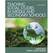 Teaching Social Studies in Middle and Secondary Schools by BEAL, BOLICK, 9780132698108