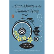 Aunt Dimity and the Summer King by Atherton, Nancy, 9780143108108