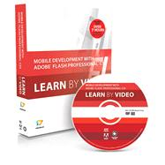Mobile Development with Adobe Flash Professional CS5.5 and Flash Builder 4.5 : Learn by Video by video2brain, .; Elst, Peter; Labrecque, Joseph, 9780321788108