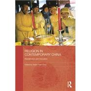 Religion in Contemporary China: Revitalization and Innovation by Chau; Adam Yuet, 9780415838108