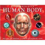 Slide and Discover: Human Body by Taylor, Barbara, 9781607108108