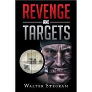 Revenge and Targets by Stegram, Walter, 9781504998109