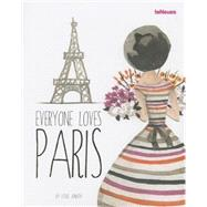 Everyone Loves Paris by Jonath, Leslie, 9783832798109