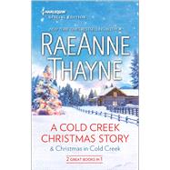 A Cold Creek Christmas Story & Christmas in Cold Creek by Thayne, RaeAnne, 9780373838110