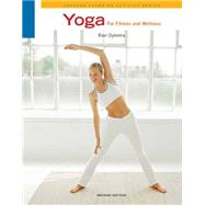 Yoga For Fitness And Wellness by Dykema, Ravi, 9780840048110