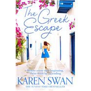 The Greek Escape by Swan, Karen, 9781509838110
