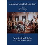 American Constitutional Law by Fisher, Louis; Harriger, Katy J., 9781611638110