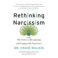 Rethinking Narcissism by Malkin, Craig, Dr., 9780062348111