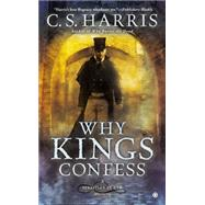 Why Kings Confess: A Sebastian St. Cyr Mystery by Harris, C. S., 9780451418111
