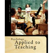 Psychology Applied to Teaching by Snowman, Jack; McCown, Rick, 9781111298111