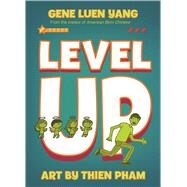Level Up by Yang, Gene Luen; Pham, Thien, 9781250108111