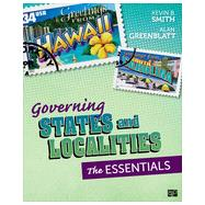 Governing States and Localities by Smith, Kevin B.; Greenblatt, Alan, 9781483308111