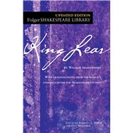 King Lear by Shakespeare, William; Mowat, Dr. Barbara A.; Werstine, Paul, 9781501118111