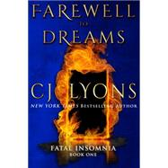 Farewell to Dreams by Lyons, C. J., 9781939038111