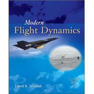 Modern Flight Dynamics by Schmidt, David, 9780073398112