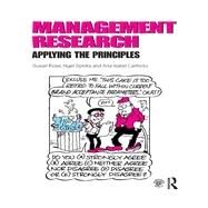 Management Research: Applying the Principles by Rose; Susan, 9780415628112