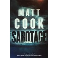 Sabotage by Cook, Matt, 9780765338112