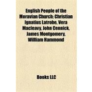English People of the Moravian Church by , 9781158508112