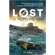 Lost in the Pacific, 1942: Not a Drop to Drink (Lost #1) by Olson, Tod, 9780545928113