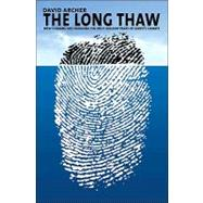 The Long Thaw 9780691148113R