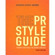 The PR Styleguide Formats for Public Relations Practice by Diggs-Brown, Barbara, 9781111348113