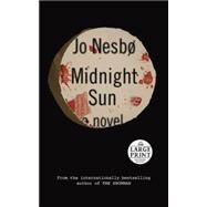 Midnight Sun by NESBO, JO, 9780399568114