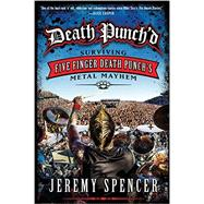 Death Punch'd by Spencer, Jeremy, 9780062308115