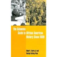 The Columbia Guide to African American History Since 1939 at Biggerbooks.com