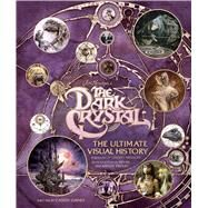 Jim Henson's The Dark Crystal by Gaines, Caseen; Henson, Cheryl; Froud, Brian; Froud, Wendy, 9781608878116