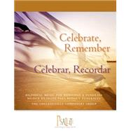 Celebrate, Remember / Celebrar, Recordar: Bilingual Music for Weddings and Funerals / Musica Bilingue Para Bodas Y Funerales by Collegeville Composers Group, 9780814648117