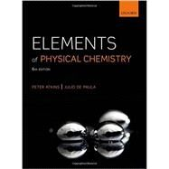 Elements of Physical Chemistry by Atkins, Peter; de Paula, Julio, 9780199608119