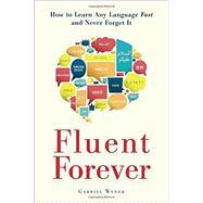 Fluent Forever by WYNER, GABRIEL, 9780385348119