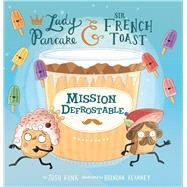Mission Defrostable by Funk, Josh; Kearney, Brendan, 9781454928119