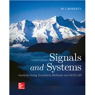 Signals and Systems: Analysis Using Transform Methods & MATLAB by Roberts, M.J., 9780078028120